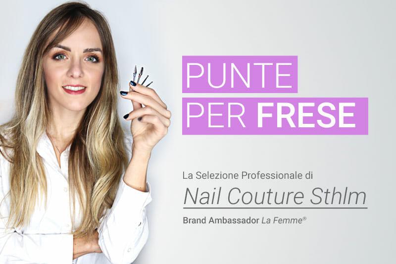 punte per fresa Nail Couture